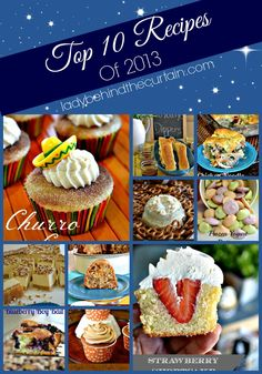 Top 10 Recipes of 2013 - Lady Behind The Curtain