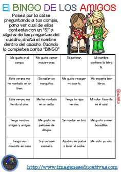 "Actividad para los primeros días de clase ""El BINGO DE LOS AMIGOS"" (8) First Day Of School Activities, First Day Of Class, Teaching Activities, Bilingual Classroom, 2nd Grade Classroom, Spanish Classroom, Bingo, Teaching Materials, Learning Spanish"