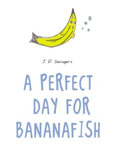 A Perfect Day for Bananafish Analysis