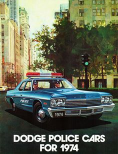 Catalog, Dodge Police Cars for 1974 Norman Rockwell, Tour Eiffel, Sirens, Old Police Cars, Emergency Vehicles, Police Vehicles, The Blues Brothers, Car Brochure, Car Advertising