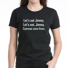 Commas Save Lives T-Shirt on CafePress.com