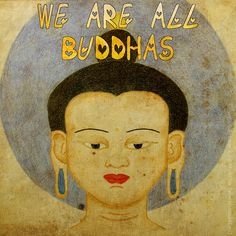 Todos somos Budas