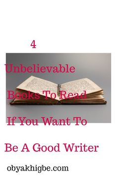 Do you want to be a good Writer? Read these 4 Unbelievable books if you want to be a good writer. Writing Jobs, Writing A Book, Writing Ideas, Good Books, Books To Read, Creative Writing, Creative Ideas, The Right Stuff, World Of Books