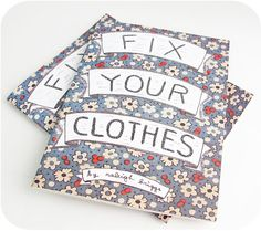 Fix Your Clothes Zine by Raleigh Briggs Fix Broken Zipper, Sewing Kit, Basic Outfits, Darning, Fix You, Zine, Stitch, Editorial, Handmade