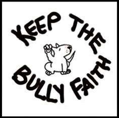 "Keep The Bully  Faith!!  ("""")"