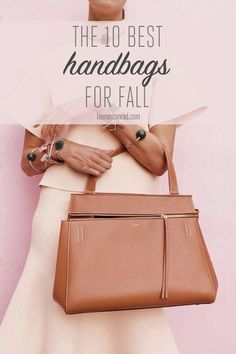 Tuesday Ten: The Best Fall Handbags