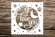 Commercial Use Paper Cutting Template! Make Your Own I Love You To The Moon And Stars Papercut Perfect For Valentines Day!