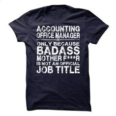 Accounting Office Manager - #design t shirt #orange hoodie. MORE INFO => https://www.sunfrog.com/LifeStyle/Accounting-Office-Manager.html?60505