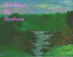 Hello and welcome to Paintings By Barbara. Barbara Flanagan is an artist located in Maryville, TN, painting the nature around her. House Painting, Digital Art, Paintings, Oil, River, Landscape, Artist, Prints, Nature