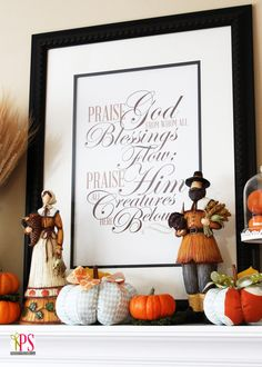 Thanksgiving Mantel with Doxology Printable #Thanksgiving #mantel