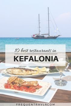 Best Restaurants in Kefalonia - though the best in my book by far is the fabulous Platanos Restaurant in beautiful Assos, with a fantastic host!
