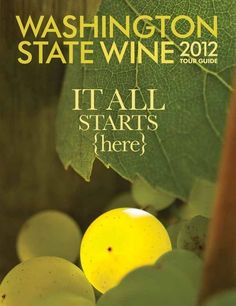 In a sign that this year's wine touring season is upon us, the Washington State Wine 2012 Tour Guide has been released! As in previous yea. Wine Images, Wine Cocktails, Wine Quotes, Wine O Clock, Wine And Spirits, Vintage Travel Posters, Tour Guide, Washington State, Wine Tasting