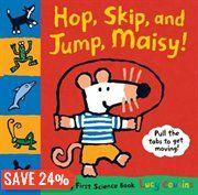BOOK: Hop, Skip, And Jump, Maisy!: A Maisy First…