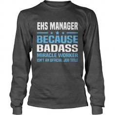 EHS MANAGER LONG SLEEVE TEES T-SHIRTS, HOODIES  ==►►Click To Order Shirt Now #Jobfashion #jobs #Jobtshirt #Jobshirt #careershirt #careertshirt #SunfrogTshirts #Sunfrogshirts #shirts #tshirt #hoodie #sweatshirt #fashion #style