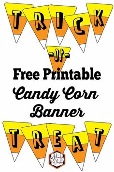 Candy Corn Banner Free Printable Free Printable Banner, Printable Letters, Free Printables, Party Printables, Banner Letters, Diy Banner, Halloween Letters, Halloween Crafts, Halloween Ideas