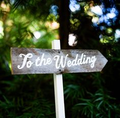 To the wedding sign