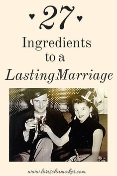 After 63 years of marriage, this couple offers 27 ingredients to building a lasting marriage. They have experienced loving well and today their love story is stronger than ever before. - Building a Lasting Love Story Marriage Series - Lori Schumaker