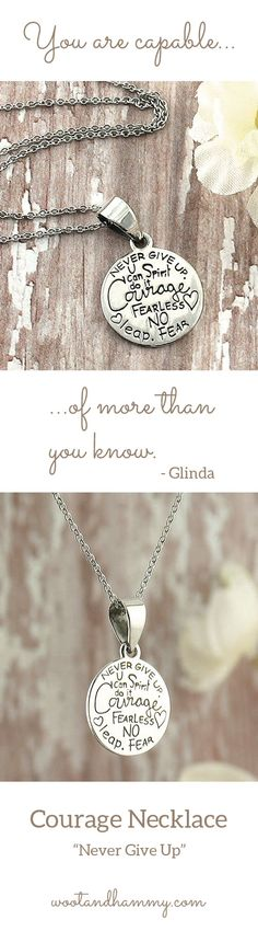 "Courage Necklace. This silver pendant will help you remember that ""You are capable of more than you know."" ...pinned by ♥ wootandhammy.com, thoughtful jewelry."