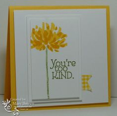 SU! Too Kind stamp set; Whisper White, Daffodil Delight cardstock; Daffodil DDelight, Crushed Curry, Pear Pizzazz, Old Olive ink; Gingham Garden Washi tape - Mary Brown