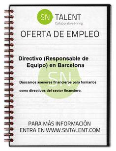 #Empleo #Directivo (Responsable de Equipo) en #Barcelona