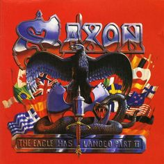Saxon – The Eagle Has Landed Part II