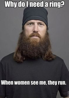 duck dynasty quote. Jase is hilarious!  Though I'm sure under that beard he's handsome. ..