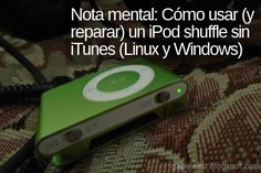 Nota Mental: Cómo usar (y reparar) un iPod shuffle sin iTunes en Linux y Windows #notamental #ipod #ipodshuffle #linux #windows #howto #python #apple #itunes #gadgets #retro Elementary Os, Software Apps, Linux, Itunes, Ipod, Retro, Note, Neo Traditional, Ipods