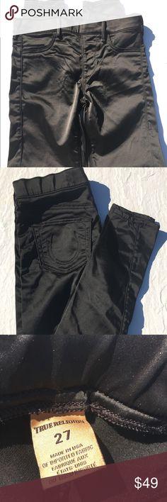 💥SALE💥 True Religion Midrise Satin Leggings True Religion Midrise Satin Fashion Leggings Size- 27 Color - Black True Religion Pants Leggings