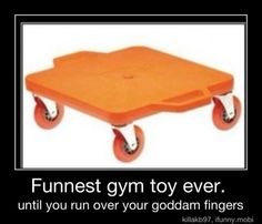 Gym toy of the 70's and 80's - LOVED these things, but it did hurt like H#$& when you ran over your fingers or when someone else did.
