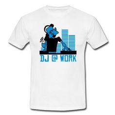 DJ@ work T-Shirt.  #Spreadshirt #Cardvibes #Tekenaartje