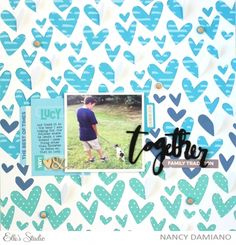 Together scrapbook layout by Nancy Damiano for Elle's Studio