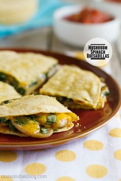 Taste and Tell | Mushroom Spinach Quesadillas | Bobby Dean's Everyday Eats Review | Taste and Tell