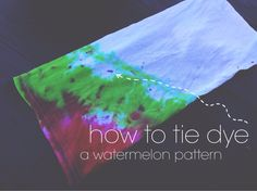 the olive tree // watermelon tutorial #TieDyeYourSummer