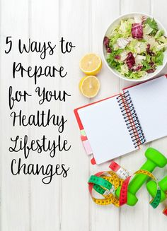 5 Ways to Prepare For Your Healthy Lifestyle Changes- whether it's a New Year's Resolution, a new diet, or a new fitness routine.#ad