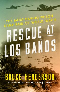 Rescue at Los Banos, Bruce Henderson, WWII Non Fiction, Book Review. A comprehensive book on the Los Banos Internment camp that house many American civilians during WWII. #reviewsfromtheheart @reviewsfromtheheart @williammorrow @BruceHenderson