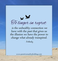 to linger in regret