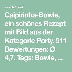 Caipirinha-Bowle, ein schönes Rezept mit Bild aus der Kategorie Party. 911 Bewertungen: Ø 4,7. Tags: Bowle, Getränk, Party, Sommer
