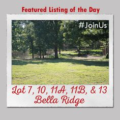 Featured Listing of the Day: Lot 7, 10, 11A, 11B, & 13 Bella Ridge  Contact the #1 real estate team in Jonesboro today and #JoinUs in the search for the property you've been dreaming of.    #burchandco #realestate #realtor #arkansas #jonesboro #jonesbororealestate #arkansasrealestate #property #forsale #listingoftheday #featured #buy #buyrealestate #landforsale #land  #lot #build #buildyourdreamhome