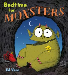 Bedtime For Monsters and other books Once Upon a Story is reading this week.