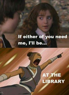 """Harry Potter + Last Airbender Crossover: """"If either of you need me, I'll be .... AT THE LIBRARY!"""" lol YES"""