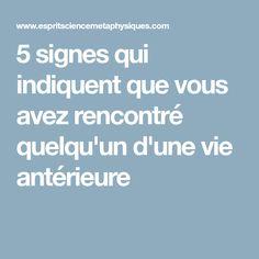 5 signes qui indiquent que vous avez rencontré quelqu'un d'une vie antérieure