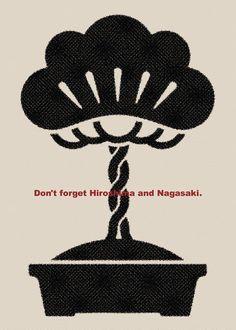Don't Forget Hiroshima and Nagasaki - Takanori Matsumoto