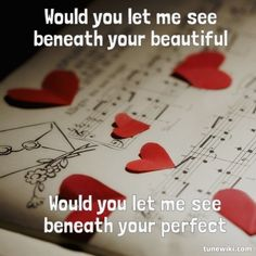 """""""Beneath Your Beautiful"""" ... lyric art for the song by Labrinth and Emeli Sande ... beautiful music and lyrics about seeing the true heart and soul of a person beneath the facade we show the world."""