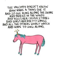 Unicorns :) ~ This is just cool.