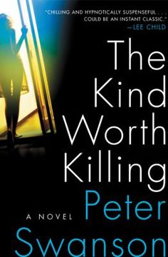 The Kind Worth Killing - Peter Swanson - Hardcover —a devious tale of psychological suspense involving sex, deception, and an accidental encounter that leads to murder that is a modern reimagining of Patricia Highsmith's classic Strangers on a Train. I Love Books, New Books, Good Books, Books To Read, Library Books, Open Library, Thriller Books, Mystery Thriller, Best Suspense Books