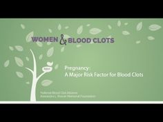 Pregnancy is a major risk factor for the development of dangerous blood clots. Women who are pregnant or who have just given birth are at increased risk for blood clots. Watch this short video to learn more.