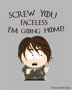Arya Stark from Game of Thrones, South Park style Available at Redbubble:  www.redbubble.com/people/donot…