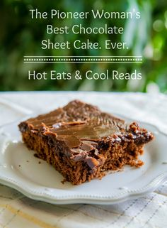 So heavenly! The Pioneer Woman's Best Chocolate Cake. Ever. from Hot Eats and Cool Reads!