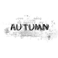 Sarah Designs Autumn Blues_WA_2.png ❤ liked on Polyvore featuring text, autumn, fall, words and fillers