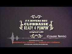 CLUBBASSE - Ready 4 Pumpin' Crouzer Remix  - Vixa-Pumping- Hard Bass